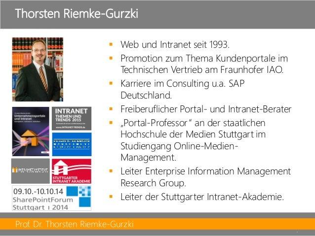 Prof. Dr. Thorsten Riemke-Gurzki  3  Web und Intranet seit 1993.  Promotion zum Thema Kundenportale im Technischen Vertr...