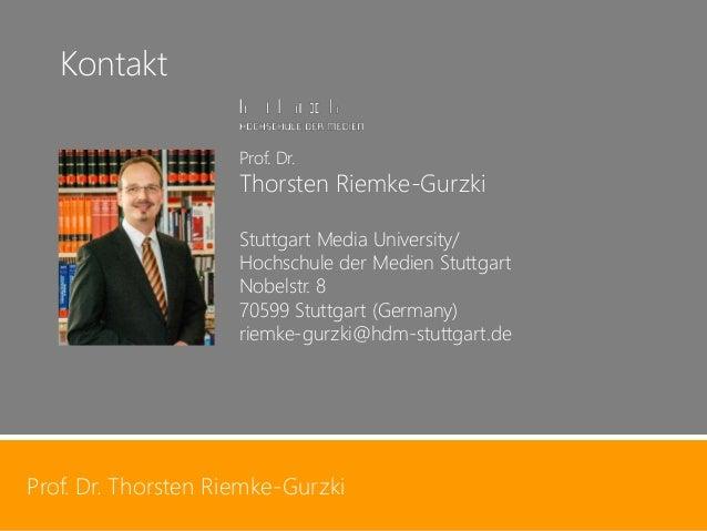 Prof. Dr. Thorsten Riemke-Gurzki  49  Prof. Dr. Thorsten Riemke-Gurzki  Prof. Dr. Thorsten Riemke-GurzkiStuttgart Media Un...