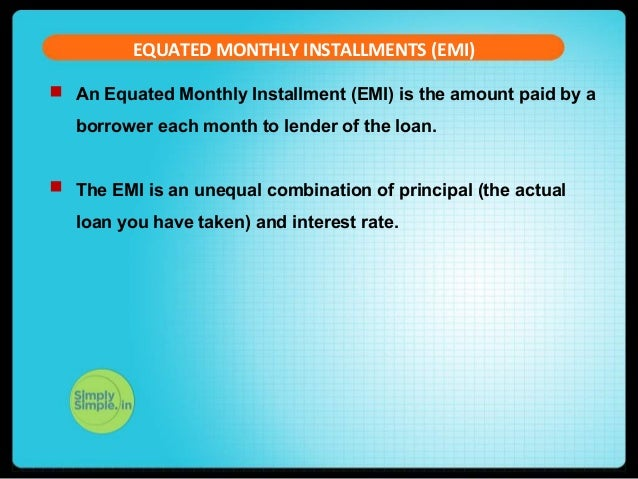 Understanding Equated Monthly Installments (EMI)
