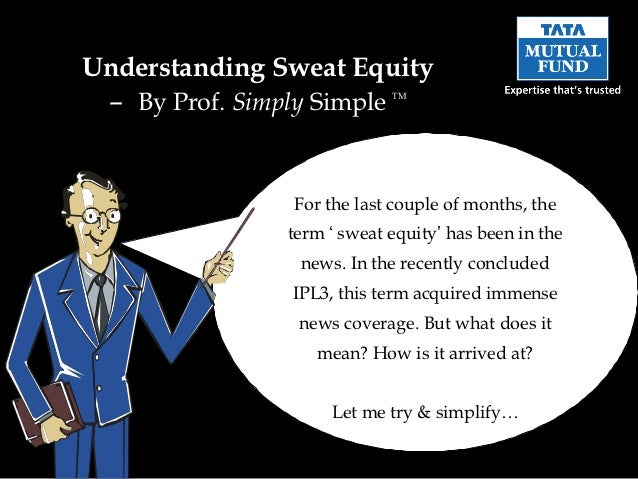 Understanding sweat equity understanding sweat equity by prof simply simple tm for the last couple pronofoot35fo Image collections