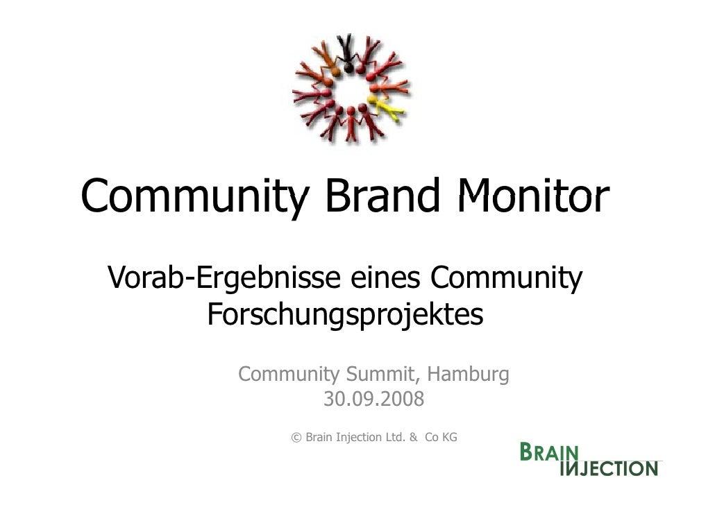 Community Brand Monitor  Vorab-Ergebnisse eines Community         Forschungsprojektes          Community S          C     ...