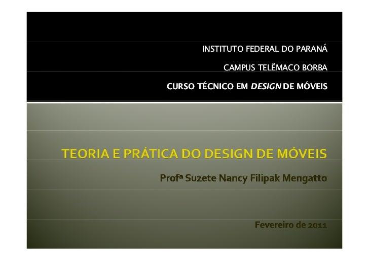 INSTITUTO FEDERAL DO PARANÁ           CAMPUS TELÊMACO BORBACURSO TÉCNICO EM DESIGN DE MÓVEIS