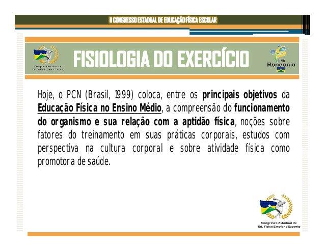 Fisiologia do Exercício Aplicada à Educação Física Escolar Slide 3