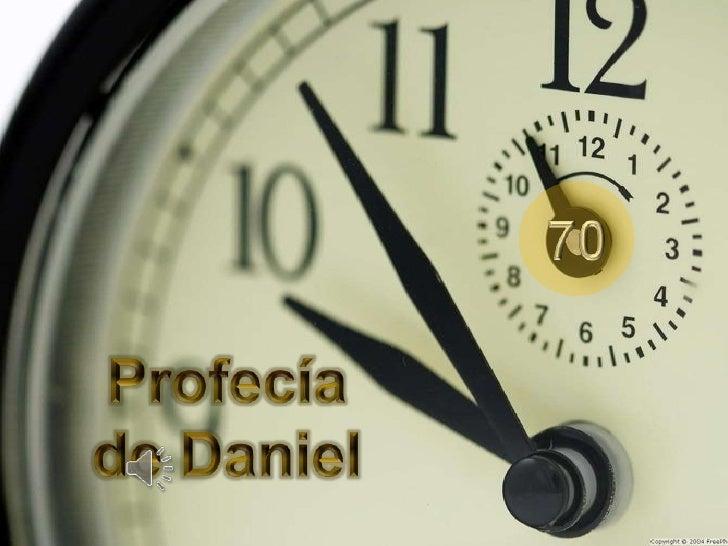 ¿Qué son las 70 semanas                        de Daniel?• Es una profecía que sucedió, hace más de  2.500 años en Babilon...