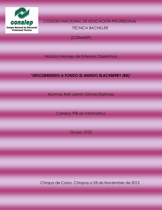 COLEGIO NACIONAL DE EDUCACIÓN PROFESIONAL                    TÉCNICA BACHILLER                   (CONALEP)      Módulo: Ma...
