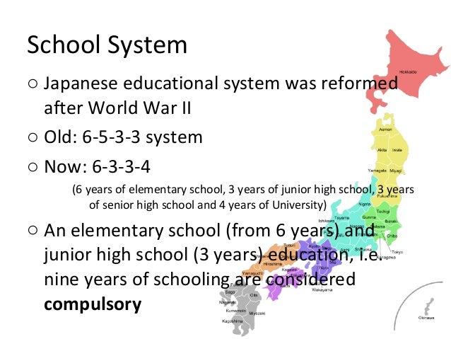 education system of japan This page gives basic information on the japanese education system the basic school system in japan is composed of elementary school (lasting six years), middle.