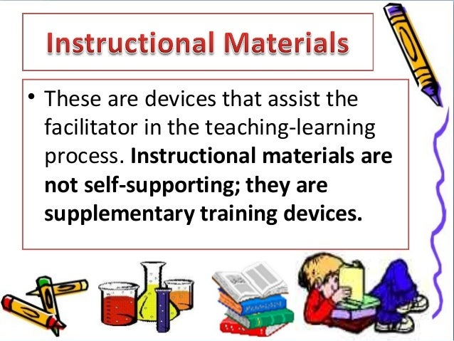 Importance of Instructional materials?