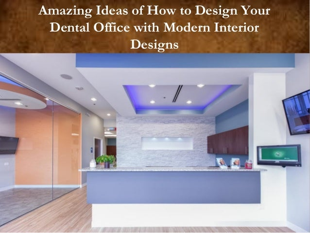 Profesional dental office interior designer architecture for Dental office interior design