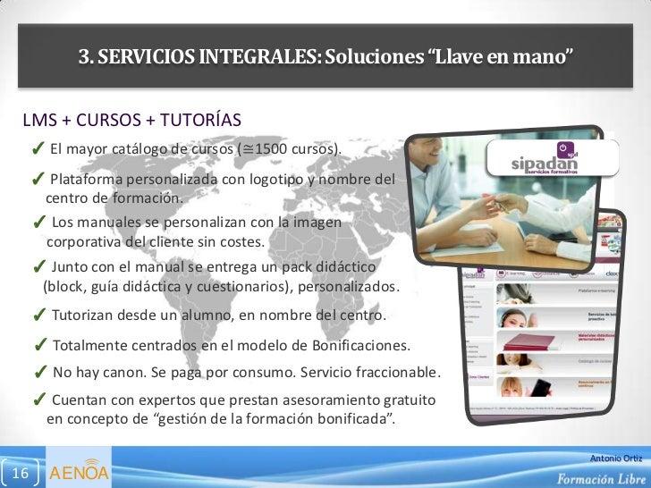 """3. SERVICIOS INTEGRALES: Soluciones """"Llave en mano"""" LMS + CURSOS + TUTORÍAS     ✓ El mayor catálogo de cursos (≅1500 curso..."""