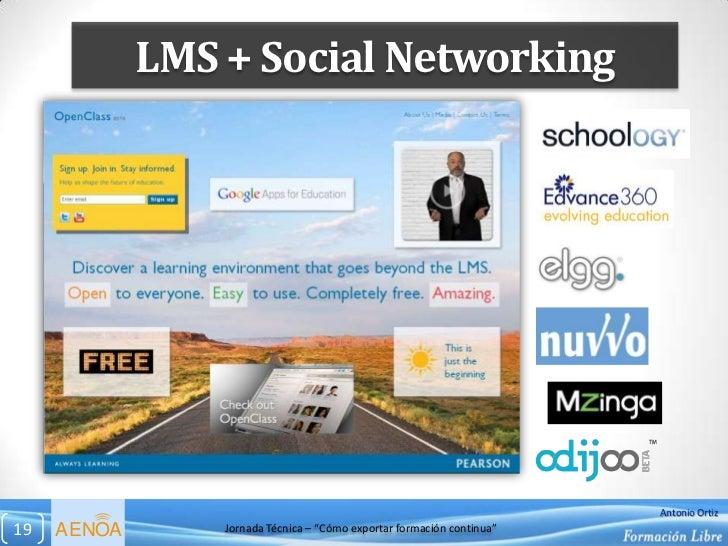 LMS + Social Networking                                                                        Antonio Ortiz19   AENOA    ...