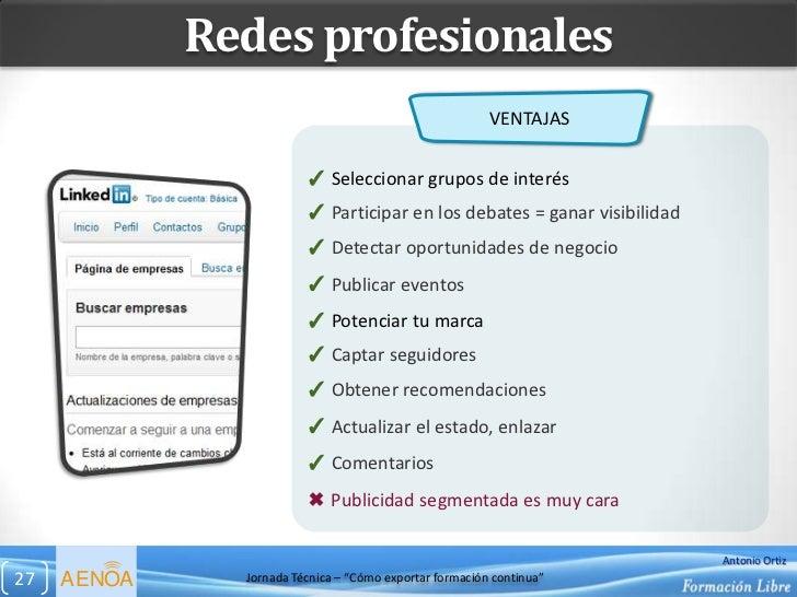 Redes profesionales                                                         VENTAJAS                         ✓ Seleccionar...