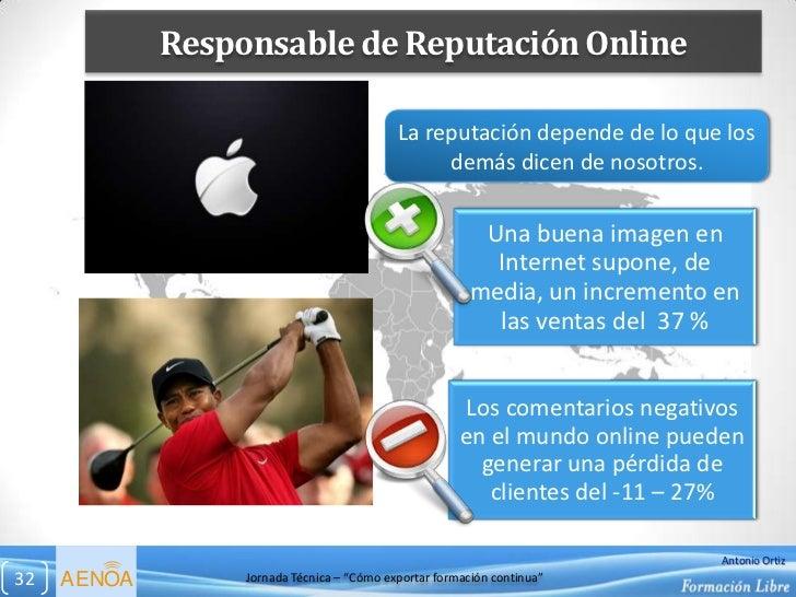 Responsable de Reputación Online                                            La reputación depende de lo que los           ...