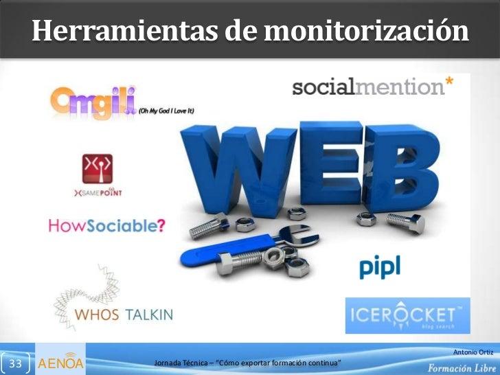 Herramientas de monitorización                                                                    Antonio Ortiz33   AENOA ...