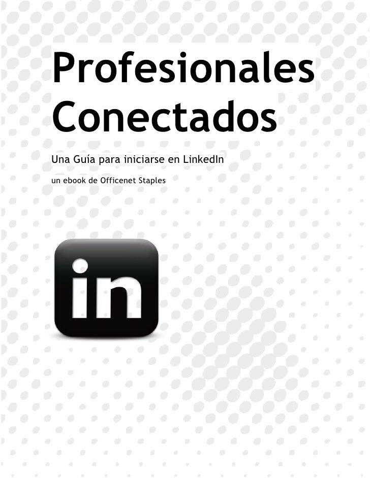 Profesionales conectados - Cómo empezar en LinkedIn