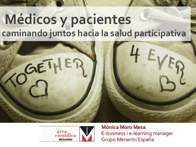 Médicos y pacientes caminando juntos hacia la salud participativa                                   Món...