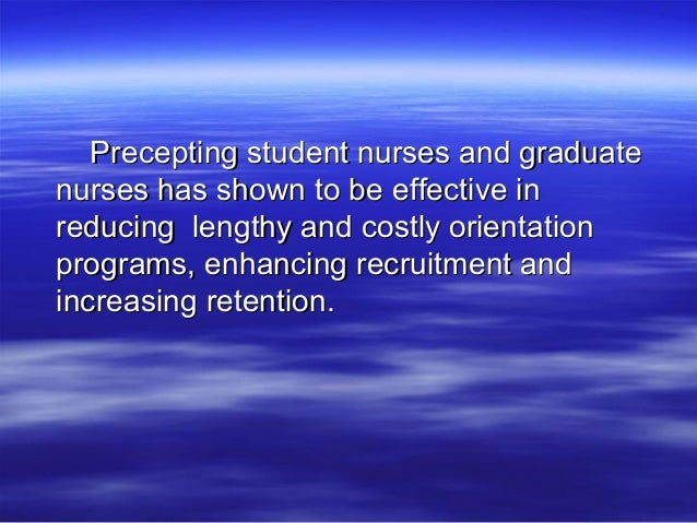 Preceptor-Based Orientation Programs: Effective for Nurses and Organizations?