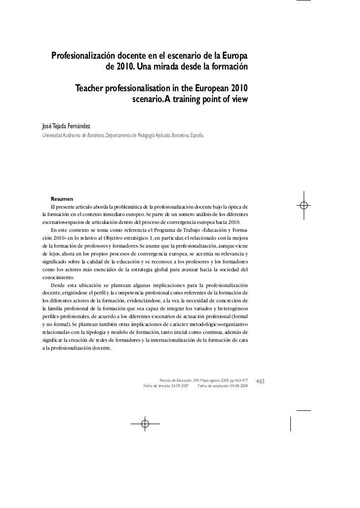 Profesionalización docente en el escenario de la Europa                     de 2010. Una mirada desde la formación        ...