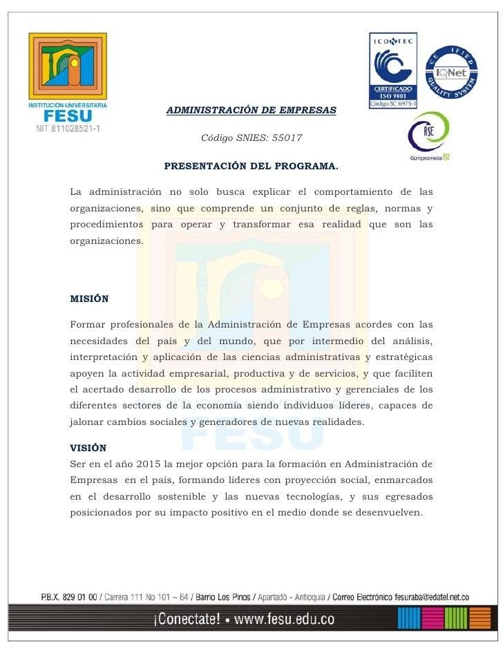 ADMINISTRACIÓN DE EMPRESAS                          Código SNIES: 55017                   PRESENTACIÓN DEL PROGRAMA.La adm...