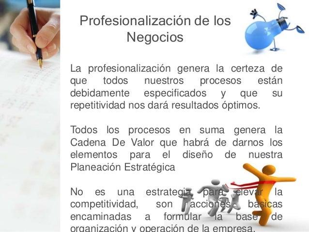 Cadena de Valor Gestión de Recursos Humanos Infraestructura de la Empresa Organización de la empresa Enfoque Directivo Pro...