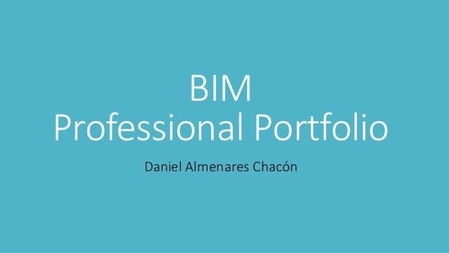 BIM Professional Portfolio Daniel Almenares Chacón