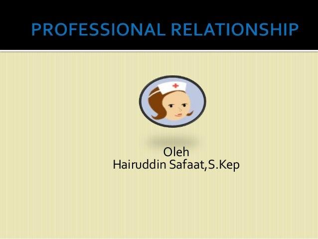 Oleh Hairuddin Safaat,S.Kep
