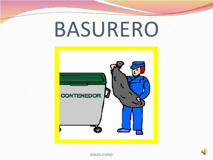BASURERO ÁNGEL CANO