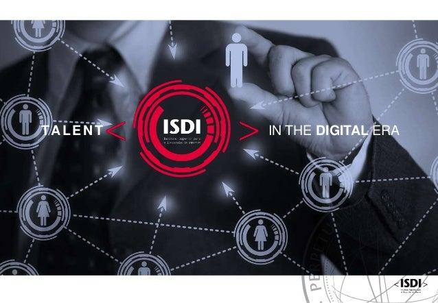 www.isdi.es IN THE DIGITAL ERATALEN T