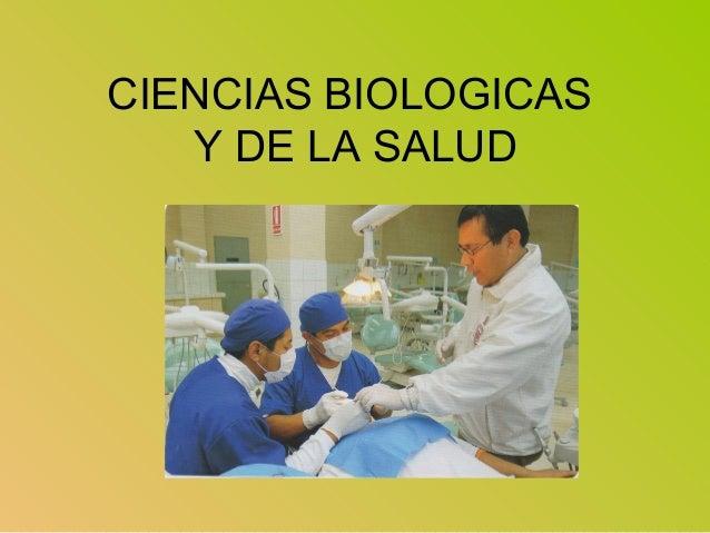 CIENCIAS BIOLOGICAS Y DE LA SALUD