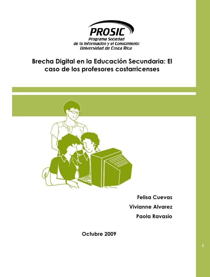 Brecha Digital en la Educación Secundaria: El    caso de los profesores costarricenses                                    ...