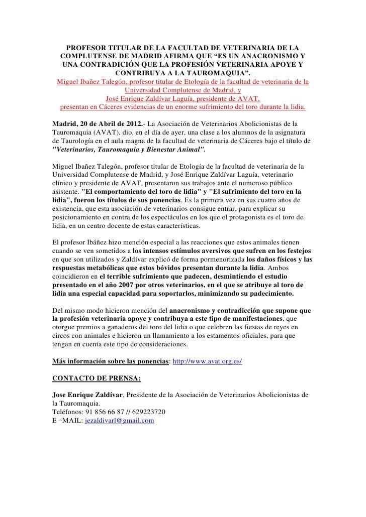 """PROFESOR TITULAR DE LA FACULTAD DE VETERINARIA DE LA COMPLUTENSE DE MADRID AFIRMA QUE """"ES UN ANACRONISMO Y  UNA CONTRADICI..."""