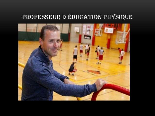 PROFESSEUR D ÉDUCATION PHYSIQUE