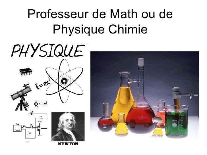 Professeur de Math ou de Physique Chimie