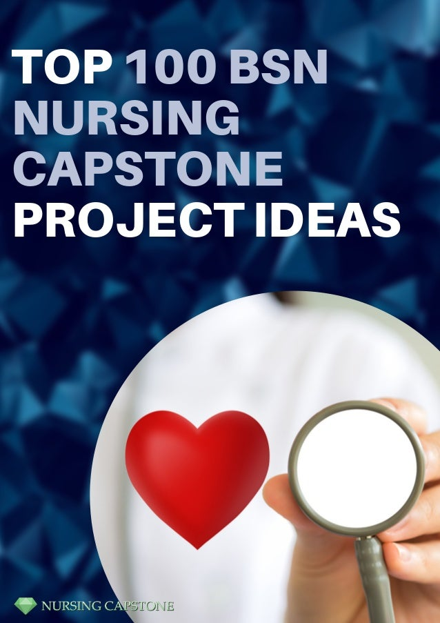 751e9f4939 Professional BSN Nursing Capstone Project Topics