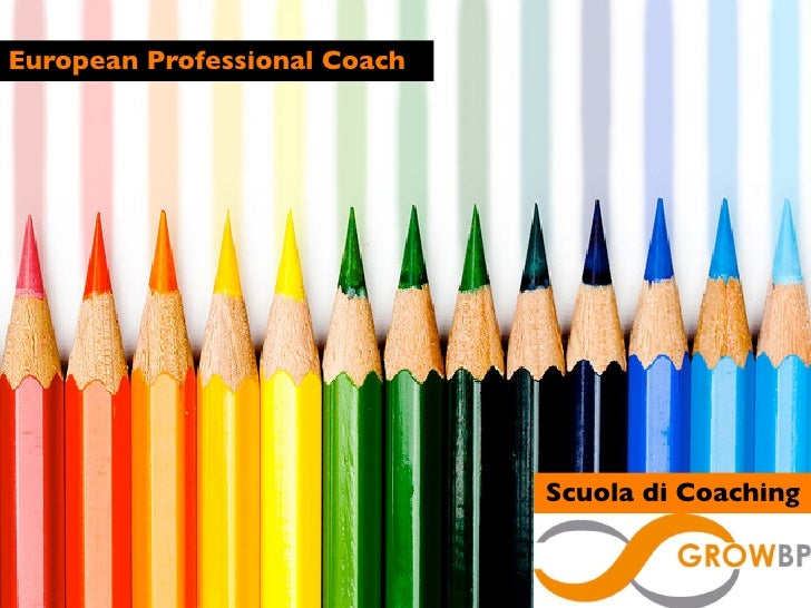 European Professional Coach                              Scuola di Coaching