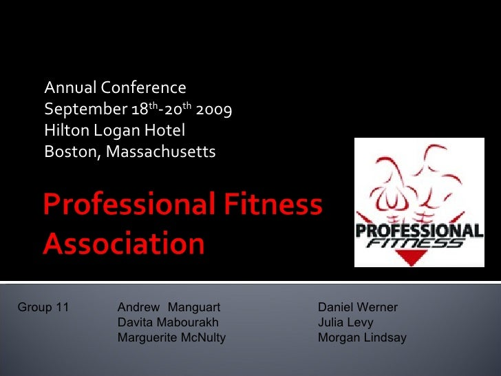 Annual Conference     September 18th-20th 2009     Hilton Logan Hotel     Boston, Massachusetts     Group 11     Andrew Ma...