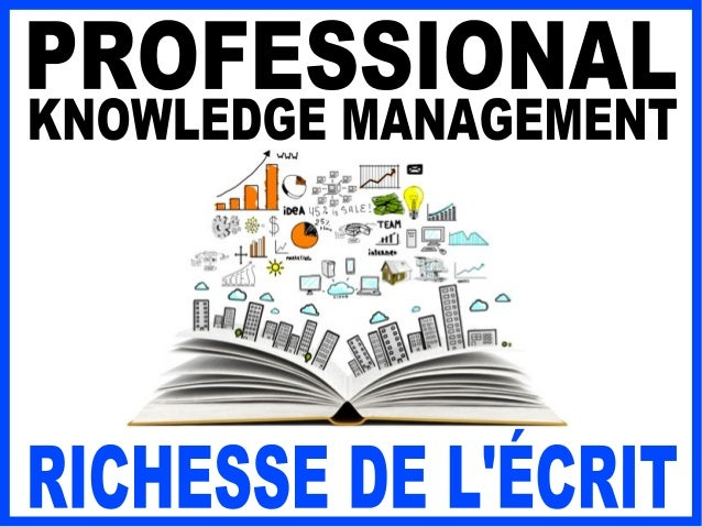 DU MANUEL … AU PERSONAL KNOWLEDGE MANAGEMENT