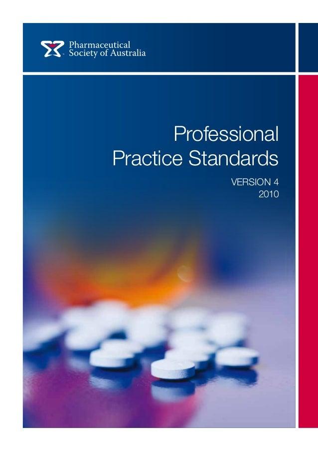 Professional Practice Standards VERSION 4 2010 ProfessionalPracticeStandards VERSION4 2010 PSA2524