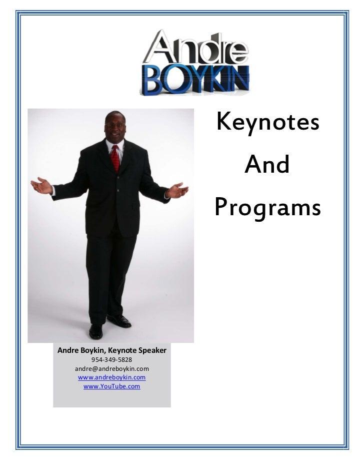 Keynotes                                  And                                ProgramsAndreBoykin,KeynoteSpeaker        ...