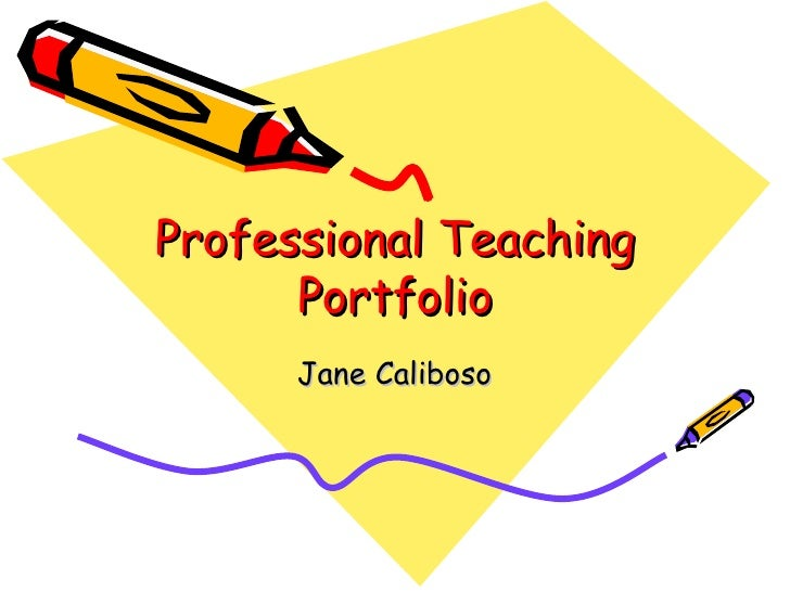 Professional teaching portfolio for Professional teaching portfolio template