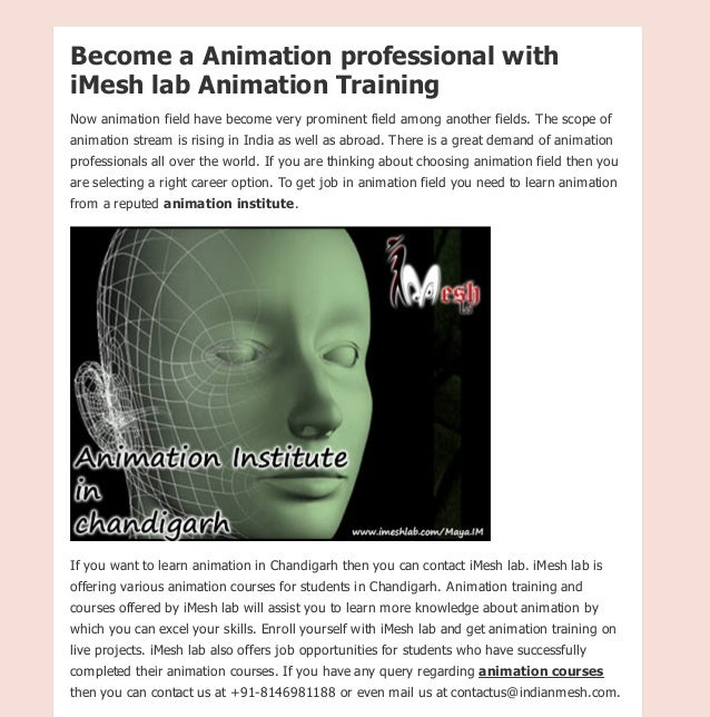 iMesh lab is one of the highly rated animation training institute in Chandigarh offering 2d & 3d animation courses. Become...