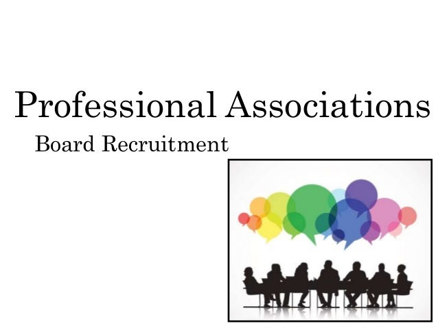 Professional Associations Board Recruitment