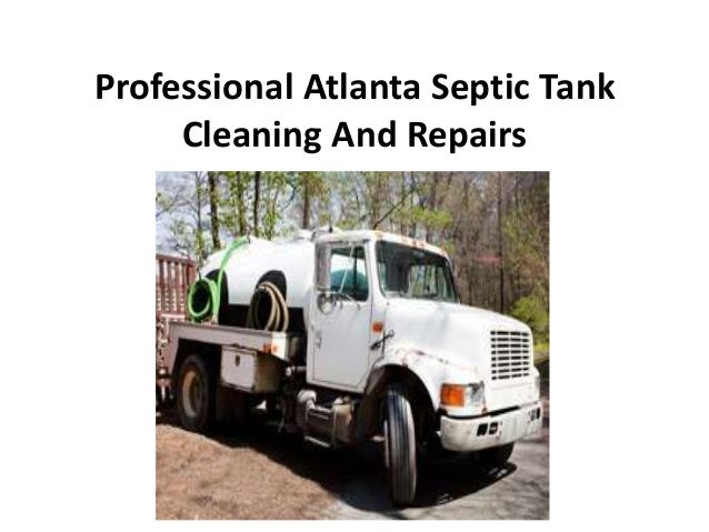 Professional Atlanta Septic Tank     Cleaning And Repairs