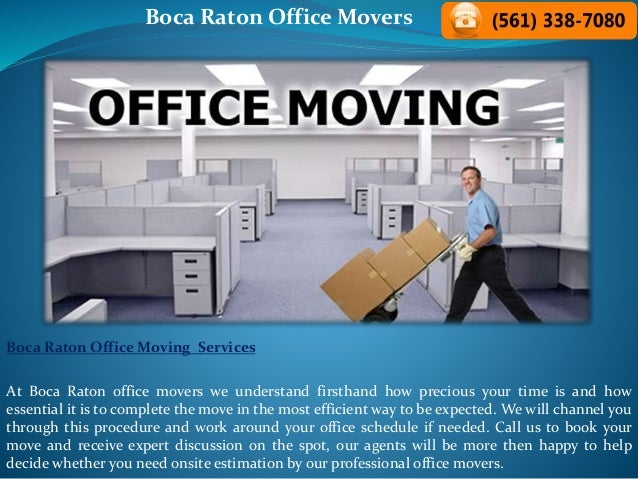 Boca Raton Office Movers Boca Raton Office Moving Services At Boca Raton office movers we understand firsthand how preciou...