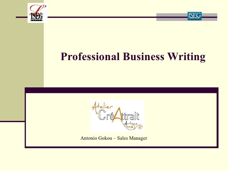 Professional Business Writing Antonio Gokou – Sales Manager