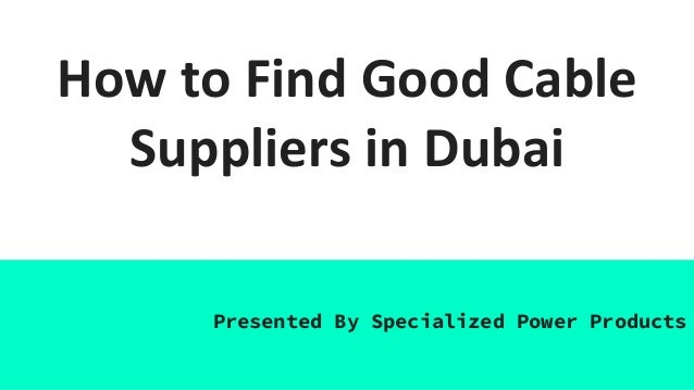 Professional Cable Suppliers in Dubai | SPPE