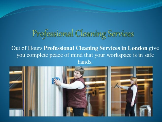 Out of Hours Professional Cleaning Services in London give you complete peace of mind that your workspace is in safe hands.