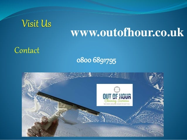 www.outofhour.co.uk Contact 0800 6891795