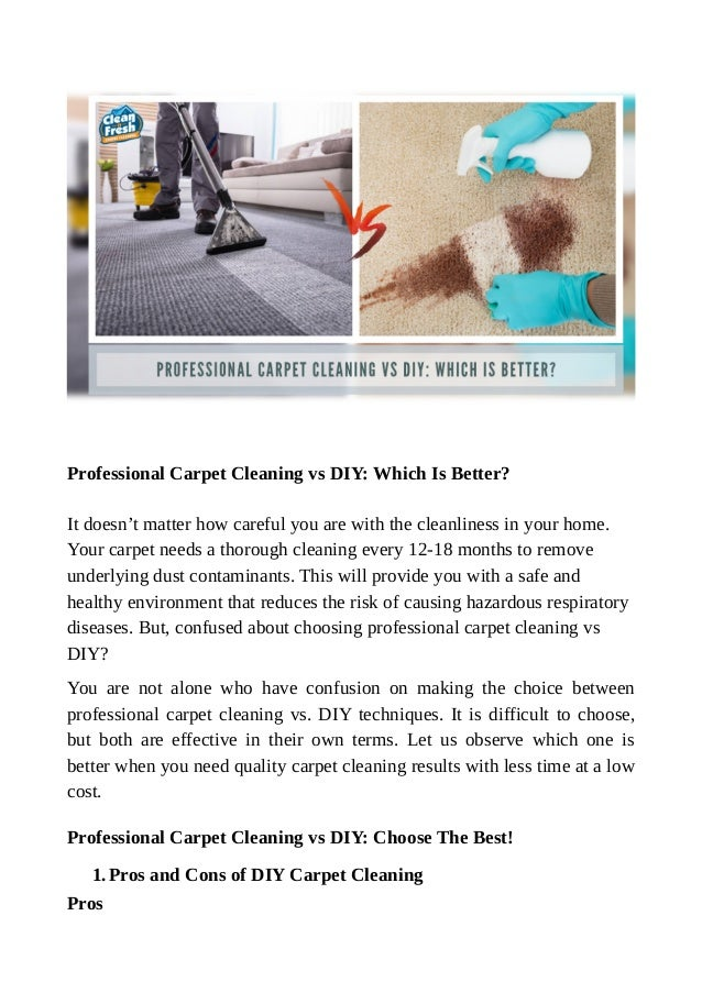 Professional Carpet Cleaning Vs Diy Which Is Better