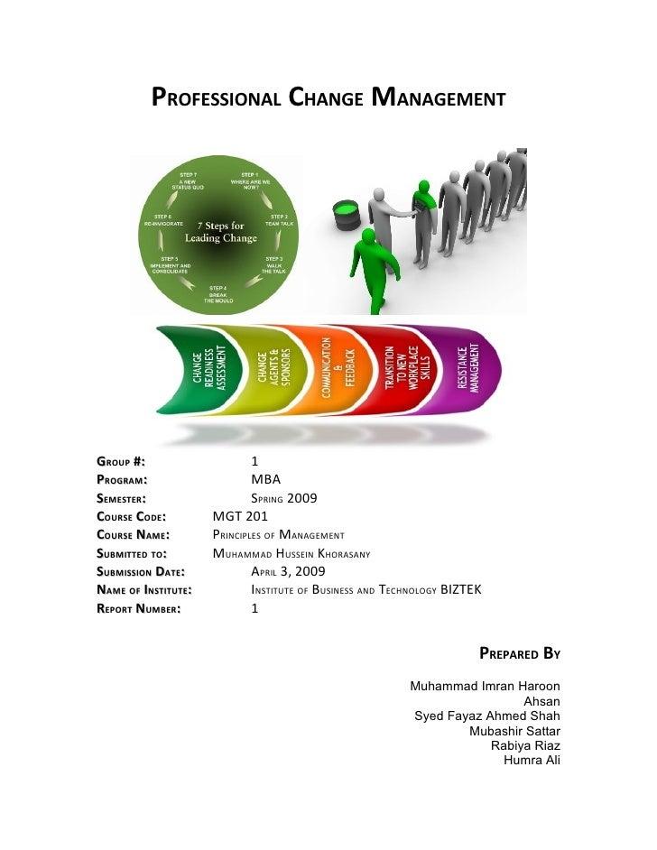 PROFESSIONAL CHANGE MANAGEMENT     GROUP #:                     1 PROGRAM:                     MBA SEMESTER:              ...