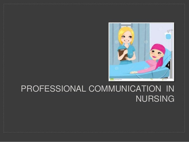 communication nursing 1 This article highlights the importance of effective communication skills for nurses it focuses on core communication skills, their definitions and the positive outcomes that result when applied to practice effective communication is central to the provision of compassionate, high-quality nursing .